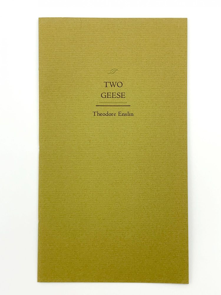 Two Geese. Theodore ENSLIN.