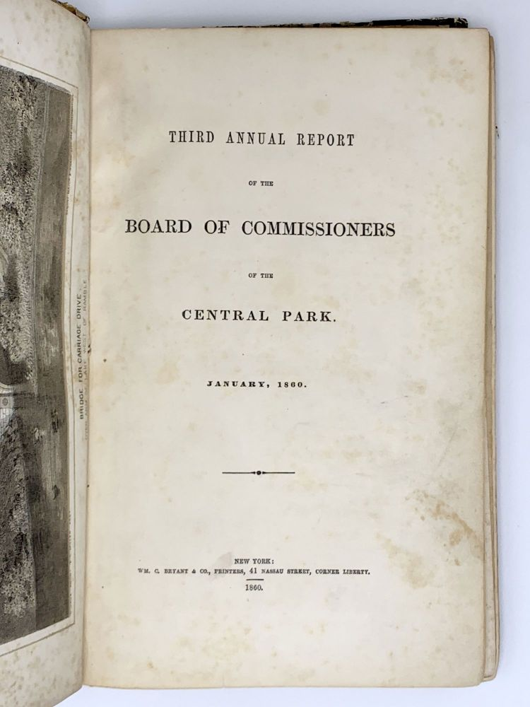 Third Annual Report of the Board of Commissioners of the Central Park, January, 1860. CENTRAL PARK.