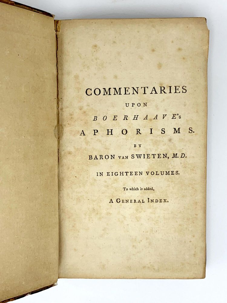 Commentaries upon Boerhaave's Aphorisms.; Vols. 1, 4, 9, 11, 12 and 17. Gerard van SWIETEN.