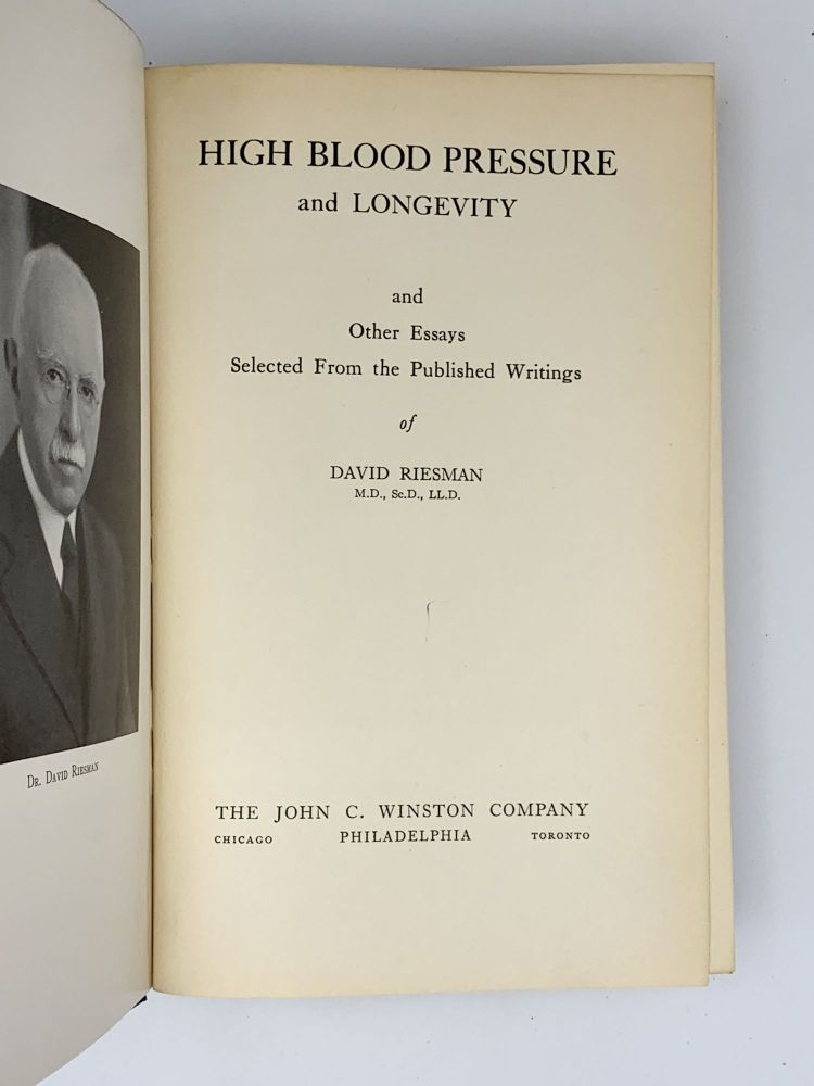 High Blood Pressure and Longevity and Other Essays Selected from the Published Writings. David RIESMAN.