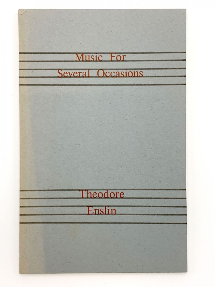 Music for Several Occasions. Theodore ENSLIN.