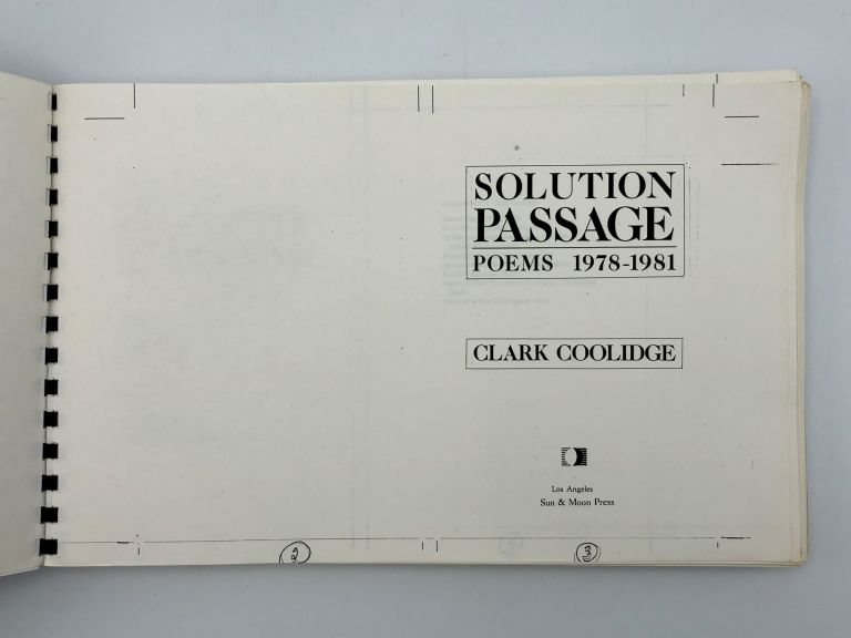 Solution Passage. Poems 1978-1981. Clark COOLIDGE, b. 1939.