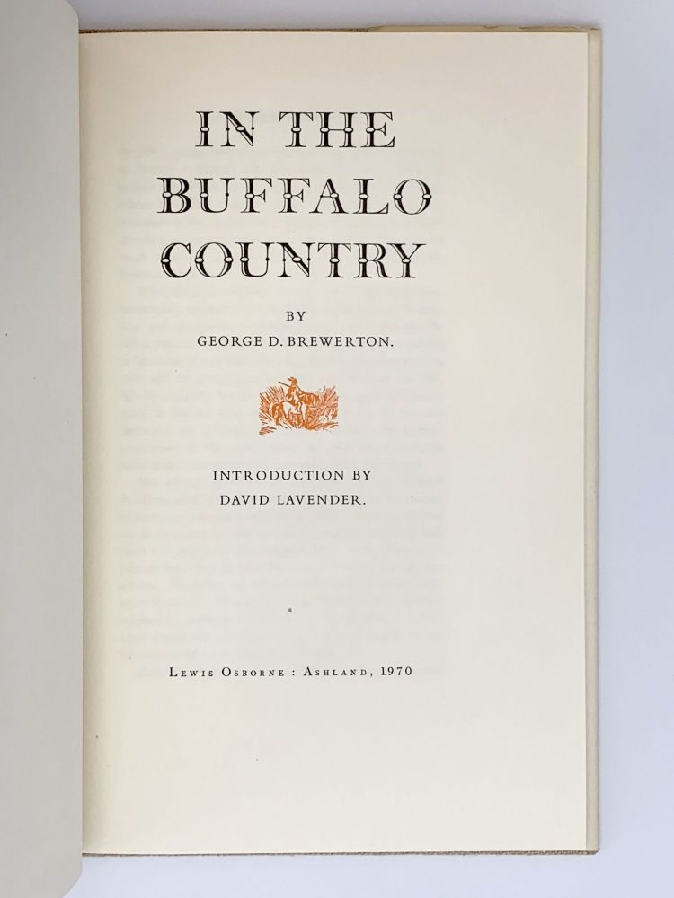 In the Buffalo Country. George D. BREWERTON.
