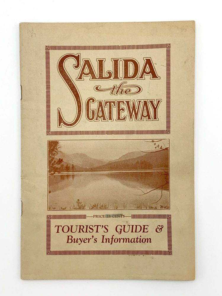 Cover title: Salida the Gateway. Tourist's Guide & Buyer's Information. COLORADO – SALIDA.