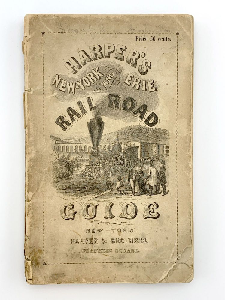 Harper's New York and Erie Rail-Road Guide Book: Containing a Description of the Scenery, Rivers, Towns, Villages, and Most Important Works on the Road. William MACLEOD.