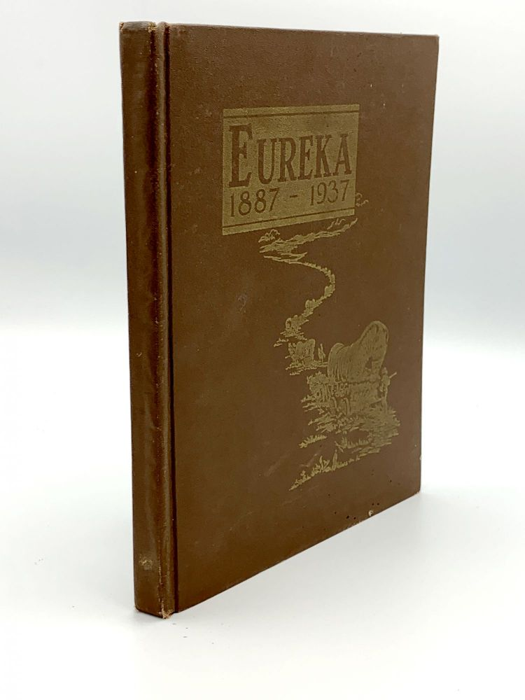 [Cover title:] Eureka, 1887-1937. SOUTH DAKOTA – FEDERAL WRITER'S PROJECT.