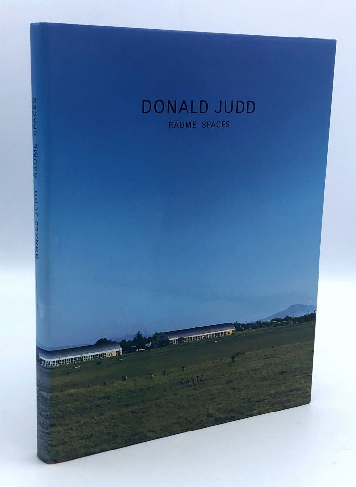 Donald Judd: Raume Spaces. Donald JUDD, Volker RATTEMEYER, Renate PETZINGER.
