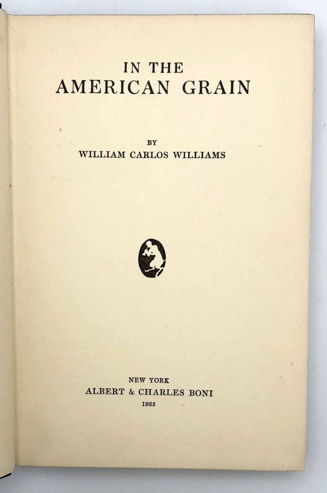 In the American Grain. William Carlos WILLIAMS.