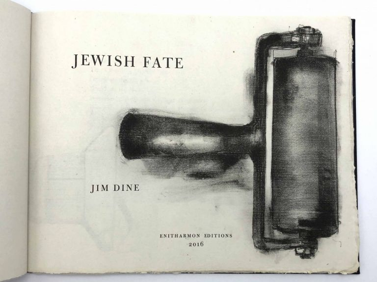Jewish Fate. Jim DINE.
