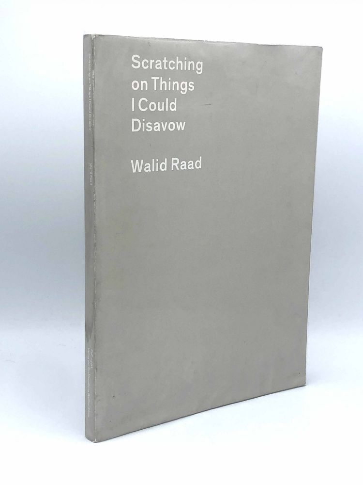 Scratching on Things I Could Disavow. Walid RAAD.