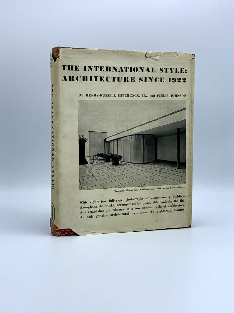 The International Style: Architecture Since 1922. Henry-Russell HITCHOCK, Jr., Philip JOHNSON.