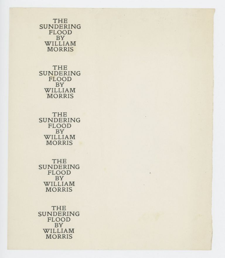 """Proof Sheets for spine label and cover title for """"The Sundering Flood"""" KELMSCOTT PRESS."""