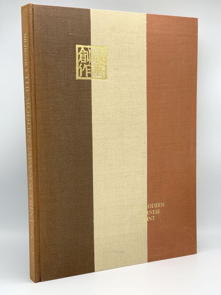 The Modern Japanese Print, an Appreciation. James MICHENER.