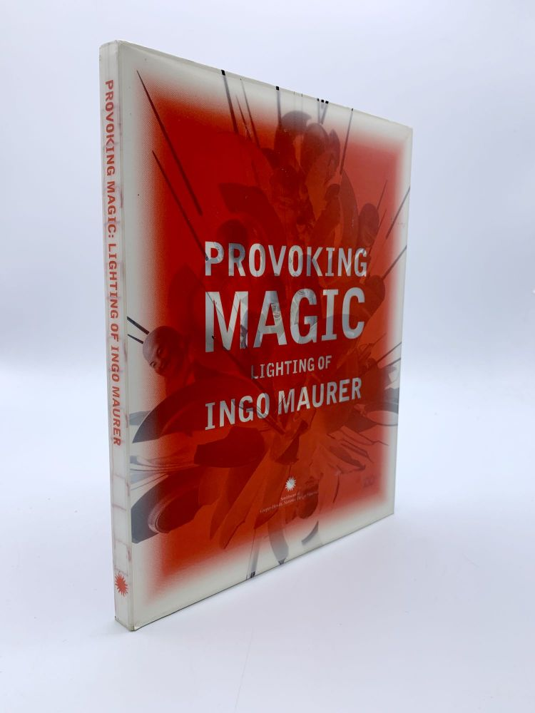 Provoking Magic. Kim HASTRIETER, Julie V. IOVINE, Claude MAURER, Ingo MAURER.
