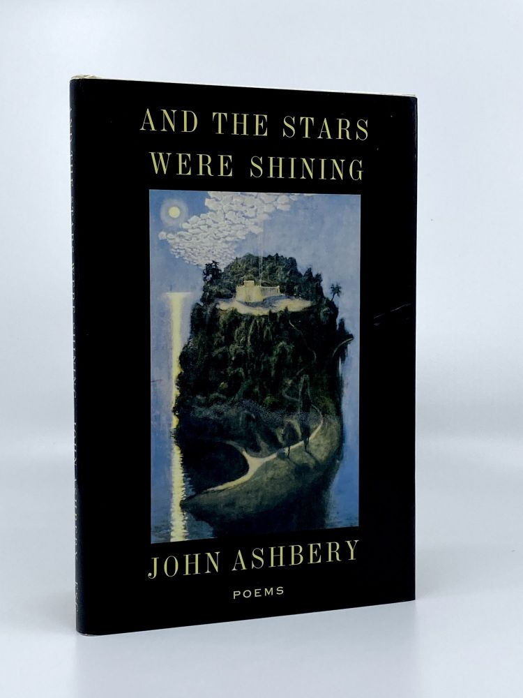 And the Stars Were Shining. John ASHBERY.