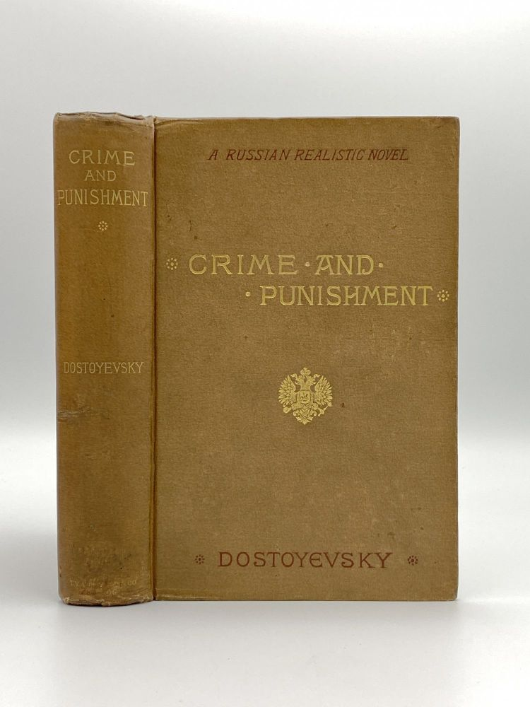 Crime and Punishment; a Russian realistic novel. Fyodor DOSTOEVSKY.