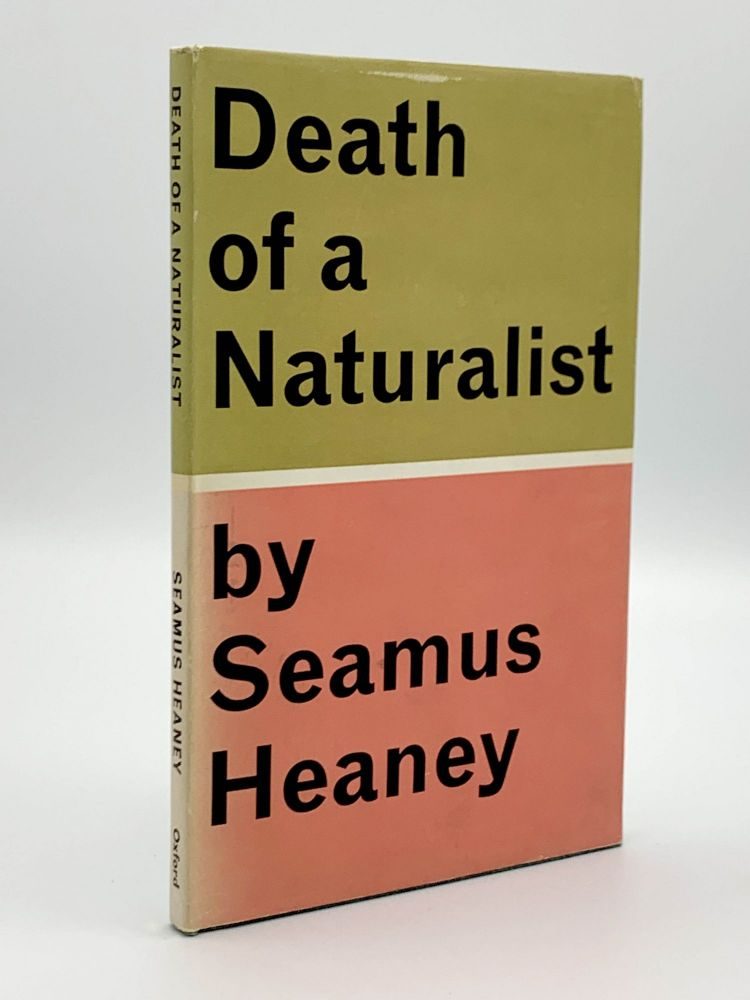 Death of a Naturalist. Seamus HEANEY.