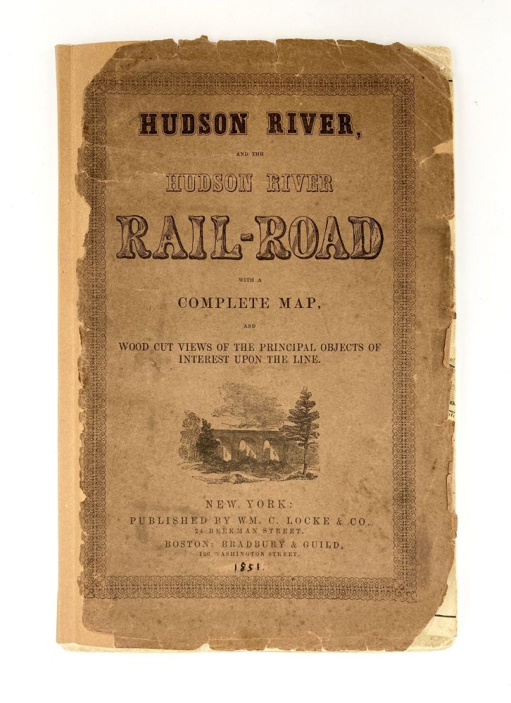 Hudson River and the Hudson River Railroad: with a complete map and wood cut views of the principal objects of interest upon the line. HUDSON RIVER RAILROAD.