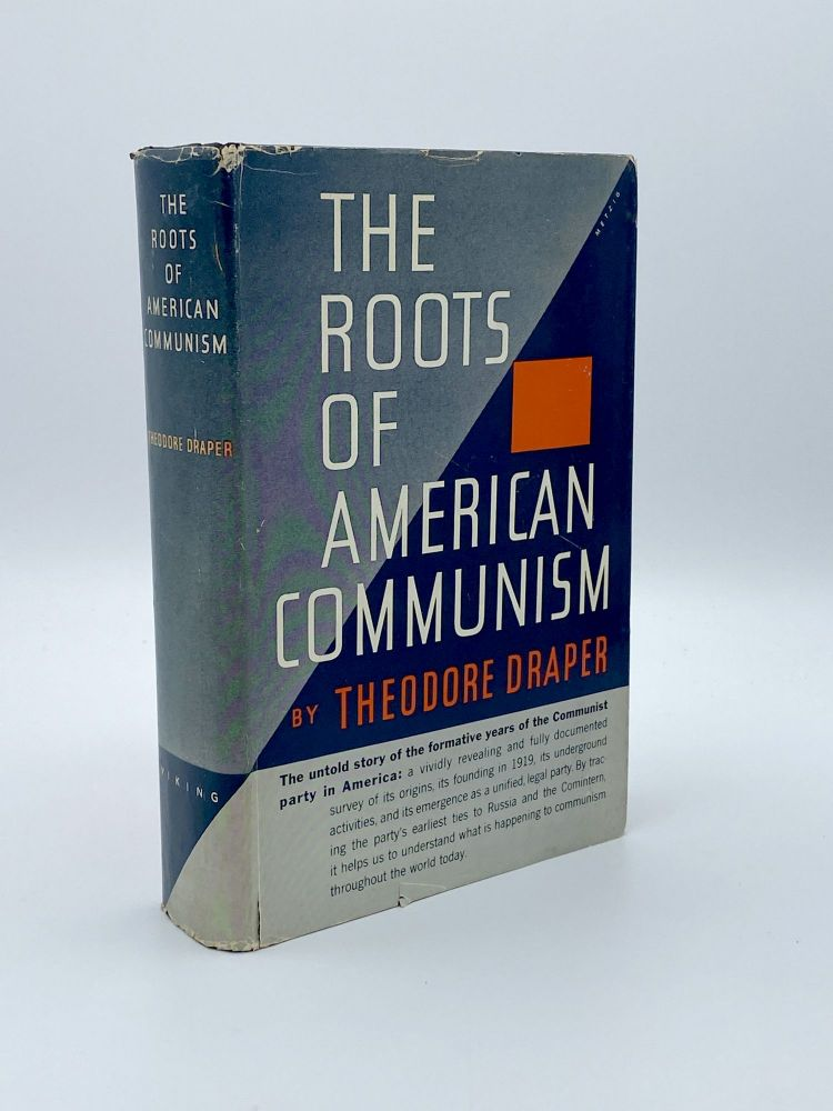 The Roots of American Communism. Theodore DRAPER.