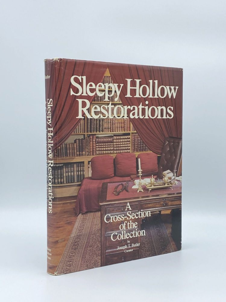 Sleepy Hollow Restorations: A Cross-Section of the Collections. Joseph T. BUTLER.