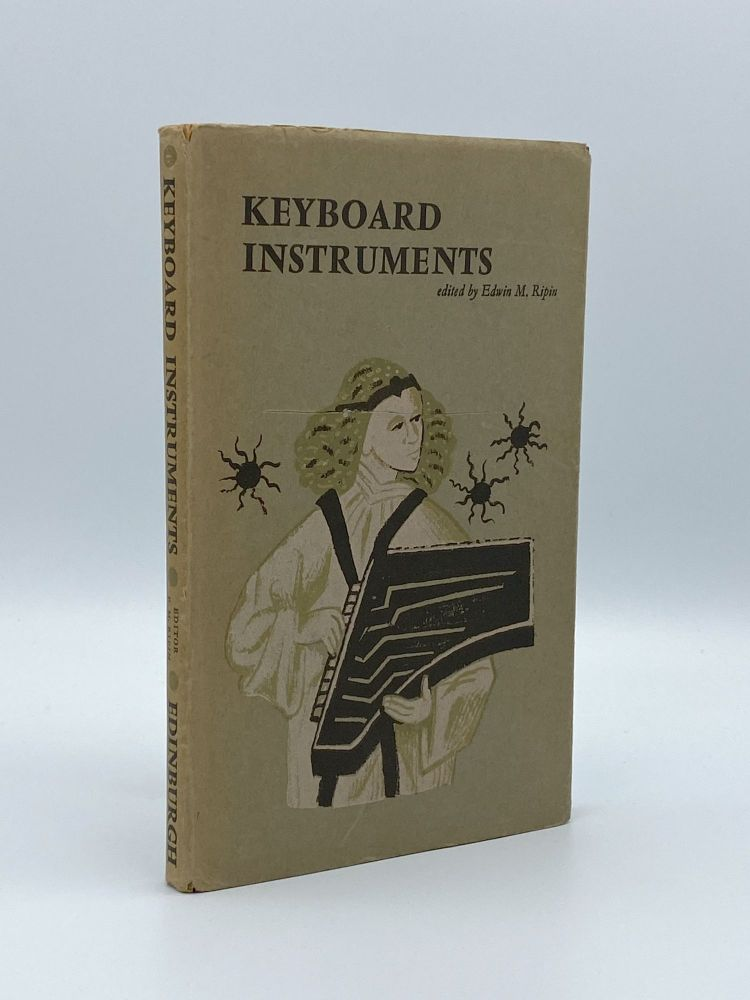 Keyboard Instruments. Studies in Keyboard Organology. Edwin M. RIPIN.