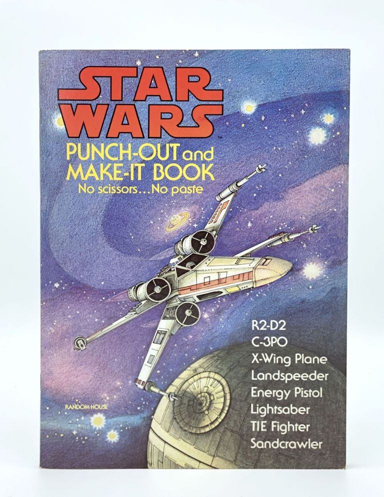 Star Wars Punch-Out and Make-It Book. STAR WARS, Ib PENICK, Pagtricia WYNNE, Charlotte STAUB.