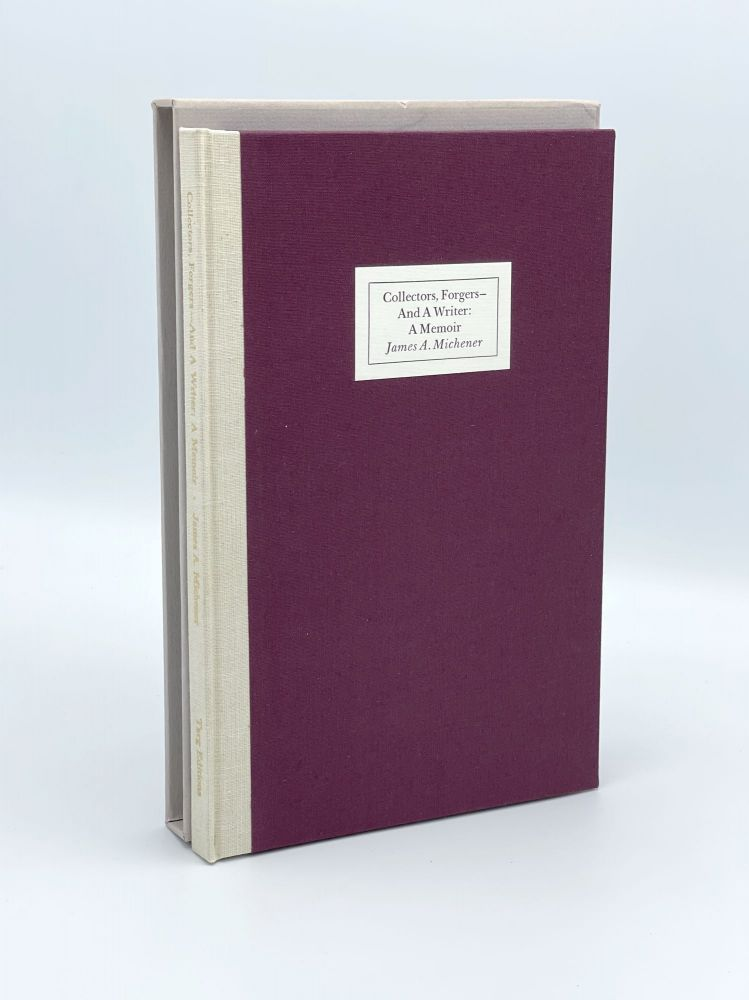 Collectors, Forgers – And A Writer: A Memoir. James A. MICHENER.