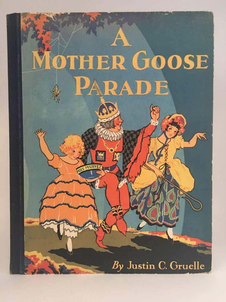 A Mother Goose Parade. MOTHER GOOSE, Justin C. GRUELLE.