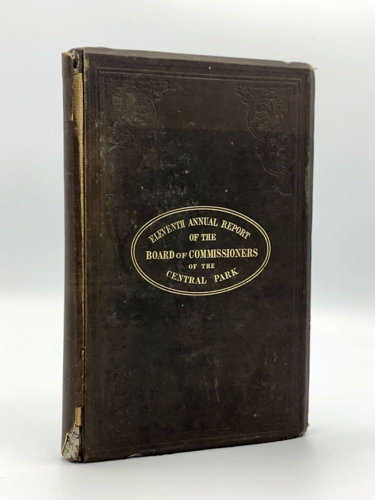 Eleventh Annual Report of the Board of Commissioners of the Central Park, of the Year Ending December, 1867. CENTRAL PARK.