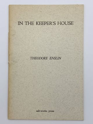 In the Keeper's House. Theodore ENSLIN
