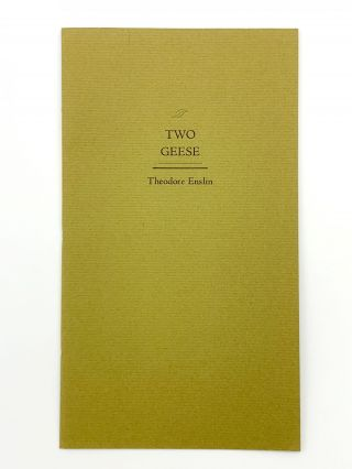 Two Geese. Theodore ENSLIN
