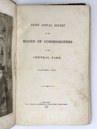Third Annual Report of the Board of Commissioners of the Central Park, January, 1860. CENTRAL PARK