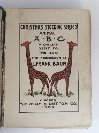 Animal A.B.C. and A Child's Visit to the Zoo. L. Frank BAUM, introduction