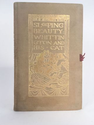 Sleeping Beauty and Dick Whittington and His Cat. Grace RHYS, introduction /, R. Anning BELL