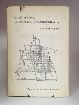 Quantitative Vectorelectrocardiography. Louis BRINBERG