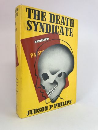 The Death Syndicate. Judson P. PHILIPS