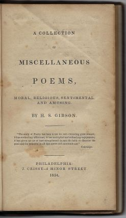 A Collection of Miscellaneous Poems, Moral, Religious, Sentimental, and Amusing. H. S. GIBSON