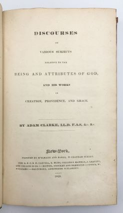 Discourses on Various Subjects Relative to the Being and Attributes of God and His Works in Creation, Providence, and Grace