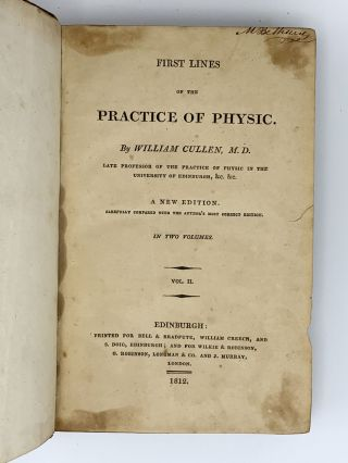 First Lines of the Practice of Physic. William CULLEN
