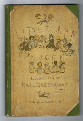 Little Ann. Kate GREENAWAY, Jane, Ann TAYLOR