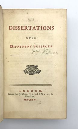Six Dissertations Upon Different Subjects. John JORTIN