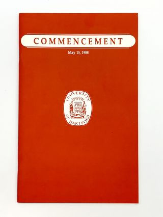 Doctoral Address in:] University of Hartford Commencement May 15, 1988. Raymond CARVER