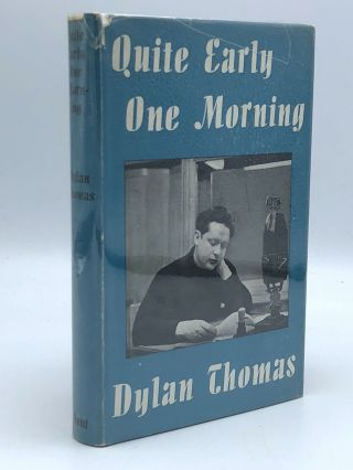 Quite Early One Morning. Dylan THOMAS.