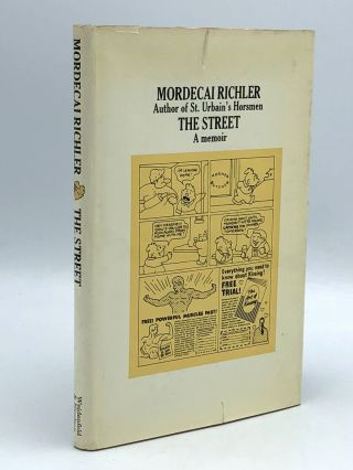 The Street. Mordecai RICHLER.