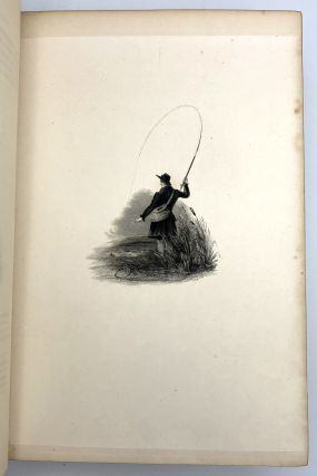 The Complete Angler or the Contemplative Man's Recreation Being a Discourse of Rivers Fish-Ponds Fish and Fishing