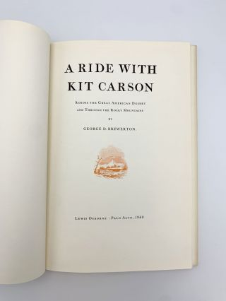 A Ride with Kit Carson across the Great American Desert and Through the Rocky Mountains. George...