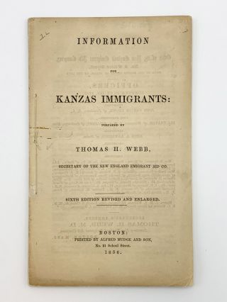 Information for Kanzas Immigrants. Thomas H. WEBB