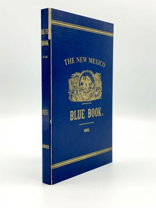 New Mexico Blue Book, 1882. W. G. RITCH