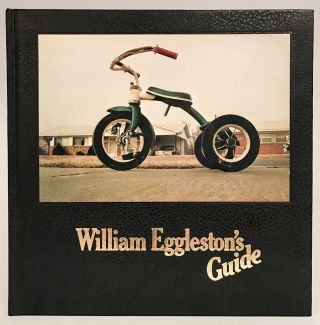 William Eggleston's Guide. William EGGLESTON, John SZARKOWSKI, b. 1939.