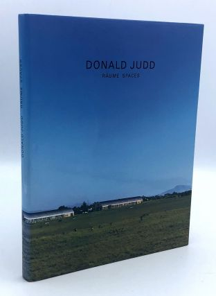 Donald Judd: Raume Spaces. Donald JUDD, Volker RATTEMEYER, Renate PETZINGER